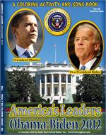 President Obama Vice President Biden 2012 Coloring Activity and Song Book
